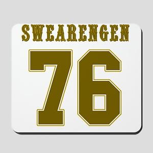Swearengen 76-1 Mousepad