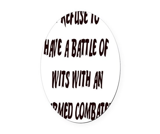 Battle of wits 5x8 journal oval car magnet