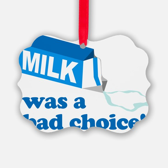 MilkChoice Ornament