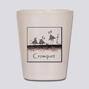 Crowquet 10x10 Apparel Template Shot Glass