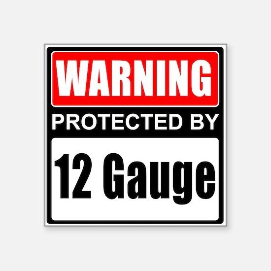 Warning 12 Gauge Sticker