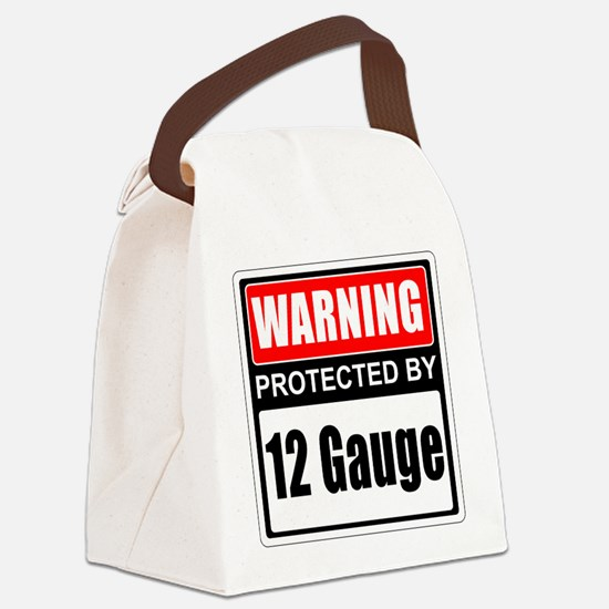 Warning 12 Gauge Canvas Lunch Bag