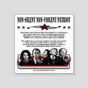 """non violent non silent blk  Square Sticker 3"""" x 3"""""""
