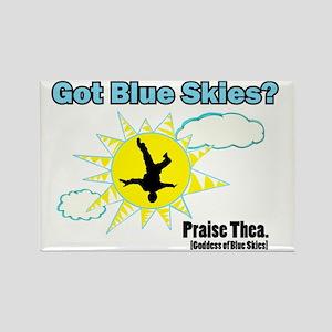 Got Blue Skies? Rectangle Magnet