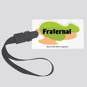 2-fraternal Large Luggage Tag