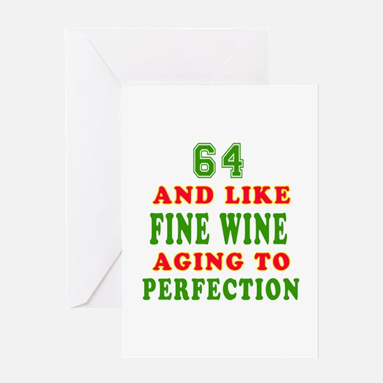 Funny 64 And Like Fine Wine Birthday Greeting Card