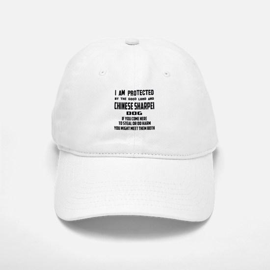 I am protected by the good lord and Chinese Sh Baseball Baseball Cap
