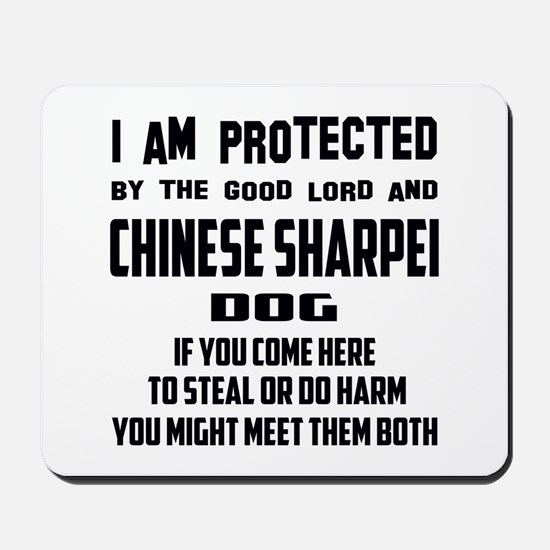 I am protected by the good lord and Chin Mousepad