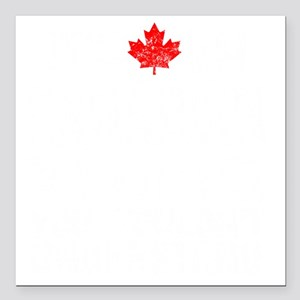 """Canadian Thing -dark Square Car Magnet 3"""" x 3"""""""