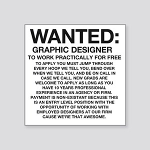 "Wanted_Tee Square Sticker 3"" x 3"""