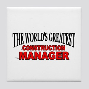"""The World's Greatest Construction Manager"" Tile C"