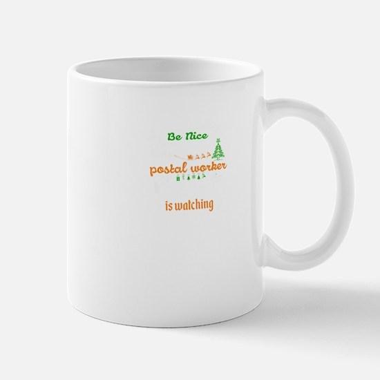 Be Nice To The Postal Worker Mugs