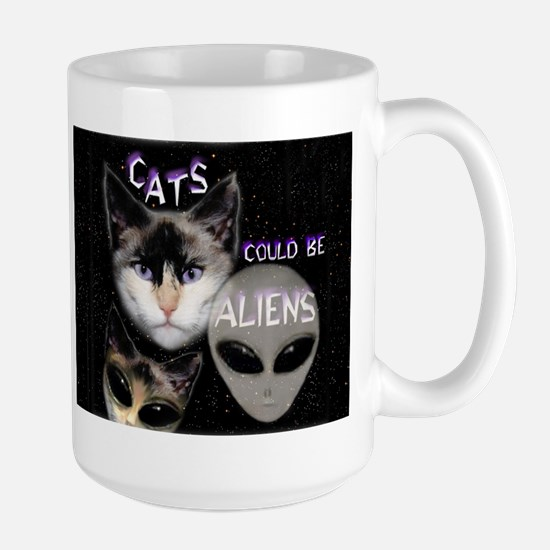 Cats Could Be Aliens Large Mug