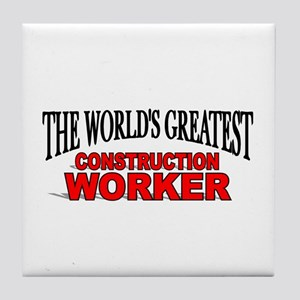 """The World's Greatest Construction Worker"" Tile Co"