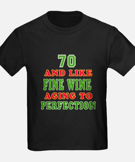 Funny 70 And Like Fine Wine Birthday T