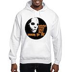 Behind the Mask   Hooded Sweatshirt