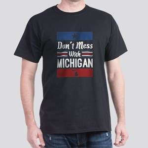 Dont Mess With Michigan T-Shirt