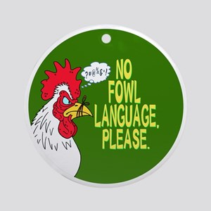 Fowl Language Button Round Ornament