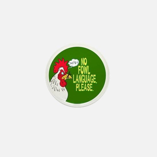 Fowl Language Button Mini Button
