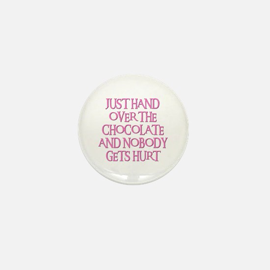 HAND OVER THE CHOCOLATE Mini Button