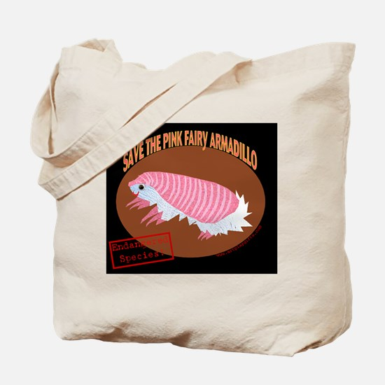 Save the Pink Fairy Armadillo  Tote Bag