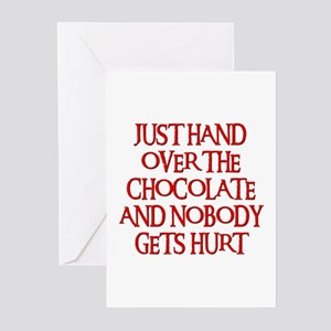 HAND OVER THE CHOCOLATE Greeting Cards (Package of