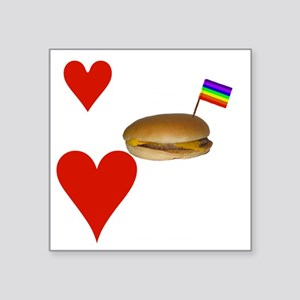 """LoveCheeseburgersNGays-W Square Sticker 3"""" x 3"""""""
