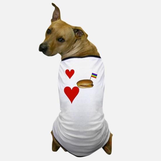 LoveCheeseburgersNGays-W Dog T-Shirt