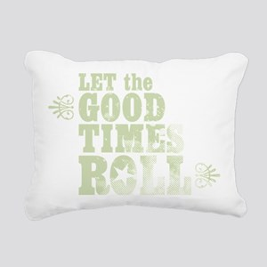 Let the Good Times Roll Rectangular Canvas Pillow