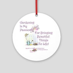 GardeningPassion1c Round Ornament