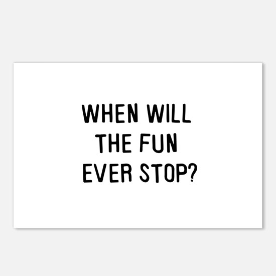 When will the fun ever stop? Postcards (Package of