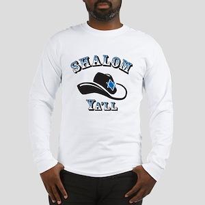 Shalom Yall Long Sleeve T-Shirt
