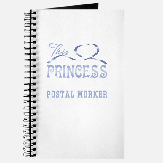 This Princess Loves Being A Postal Worker Journal