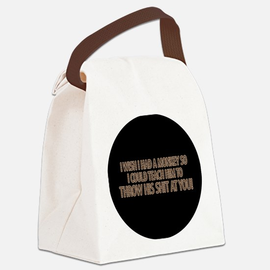 i wish i had a monkey to throw sh Canvas Lunch Bag