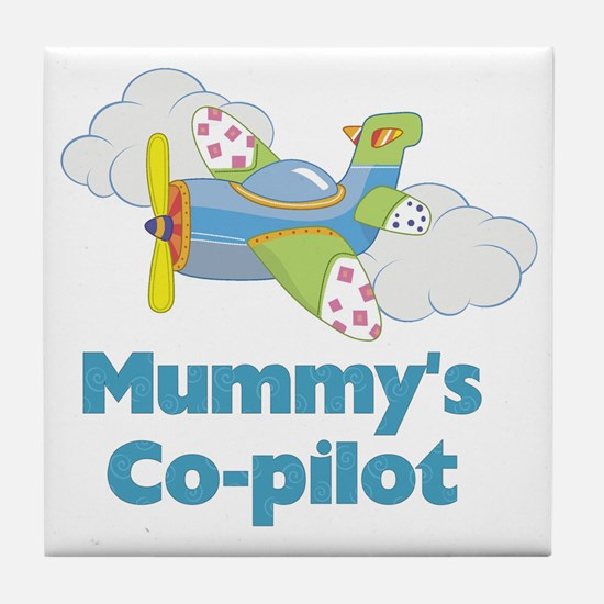 mummys copilot Tile Coaster