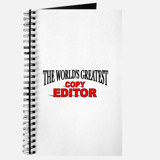 """The World's Greatest Copy Editor Journal"