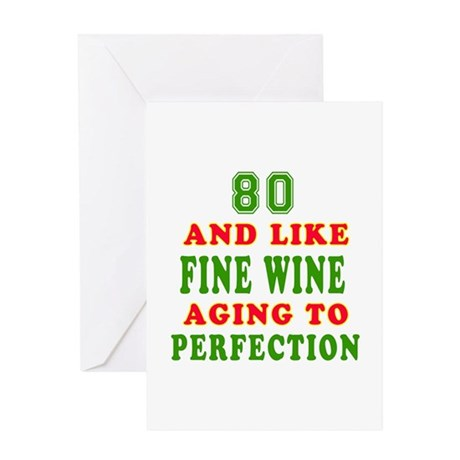 Funny 80 And Like Fine Wine Birthday Greeting Card
