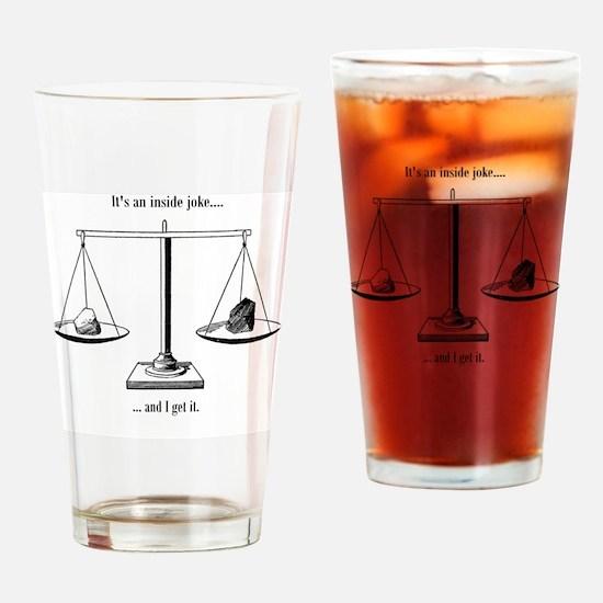 Inside joke Drinking Glass