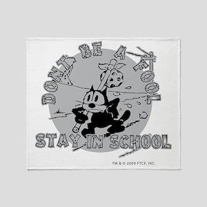 stayinschool Throw Blanket