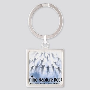 After The Rapture Pet Care Shirt Square Keychain