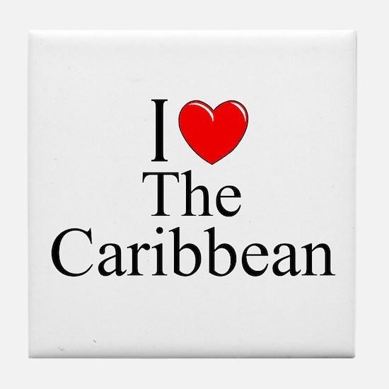"""""""I Love The Caribbean"""" Tile Coaster"""