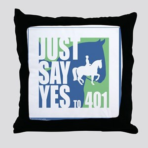 Just Say Yes 401 Throw Pillow