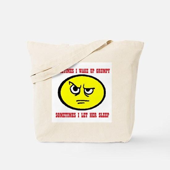 WAKE GRUMPY Tote Bag
