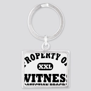 Property of Witness Protection  Landscape Keychain