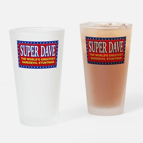 super dave Drinking Glass