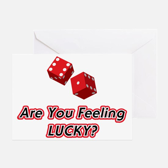 Are You Feeling LUCKY Greeting Card