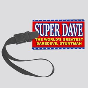 super dave Large Luggage Tag