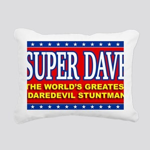 super dave Rectangular Canvas Pillow