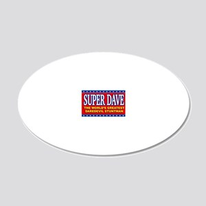 super dave 20x12 Oval Wall Decal