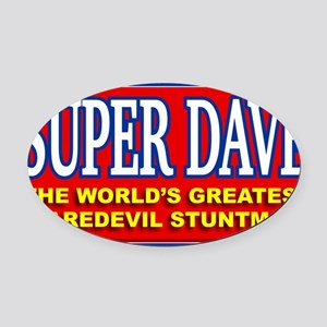 super dave Oval Car Magnet